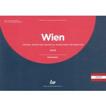 Wien Zahlen, Daten und Fakten zu Migration & Integration 2018